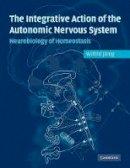 Janig, Wilfrid - Integrative Action of the Autonomic Nervous System - 9780521067546 - V9780521067546