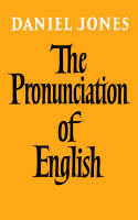 Jones, Daniel - The Pronunciation of English - 9780521093699 - KEX0277314