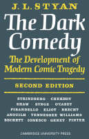 Styan, J. L. - The Dark Comedy - 9780521095297 - KTK0096982