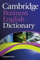 Cambridge University Press - Cambridge Business English Dictionary - 9780521122504 - V9780521122504