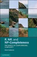 Goldreich, Oded - P, NP, and NP-Completeness: The Basics of Computational Complexity - 9780521122542 - V9780521122542