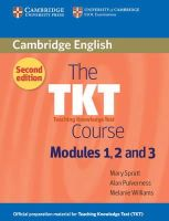 Spratt, Mary, Pulverness, Alan, Williams, Melanie - The TKT Course Modules 1, 2 and 3 - 9780521125659 - V9780521125659