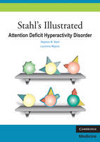 Stephen M. Stahl, Laurence Mignon - Stahl's Illustrated Attention Deficit Hyperactivity Disorder - 9780521133159 - V9780521133159