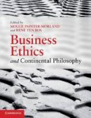 Painter-Morland, Mollie - Business Ethics and Continental Philosophy - 9780521137560 - V9780521137560