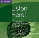 West, Clare - Listen Here! Intermediate Listening Activities CDs (Georgian Press) - 9780521140423 - V9780521140423