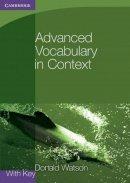 Watson, Donald - Advanced Vocabulary in Context with Key (Georgian Press) - 9780521140447 - V9780521140447
