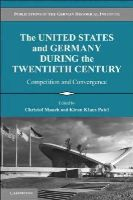 - The United States and Germany During the Twentieth Century - 9780521145619 - V9780521145619