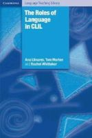 Llinares, Ana; Morton, Tom; Whittaker, Rachel - The Roles of Language in CLIL - 9780521150071 - V9780521150071