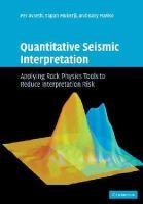 Avseth, Per; Mukerji, Tapan; Mavko, Gary - Quantitative Seismic Interpretation - 9780521151351 - V9780521151351