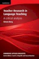 Borg, Simon - Teacher Research in Language Teaching: A Critical Analysis (Cambridge Applied Linguistics) - 9780521152631 - V9780521152631