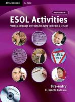 Babenko, Elisabeth - ESOL Activities Pre-entry with Audio CD: Practical Language Activities for Living in the UK and Ireland (Cambridge for ESOL) - 9780521153799 - V9780521153799
