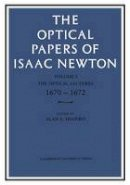 . Ed(s): Shapiro, Alan E. - The Optical Papers of Isaac Newton: Volume 1, The Optical Lectures 1670-1672. Volume 1. The Optical Lectures 1670-1672.  - 9780521155090 - V9780521155090