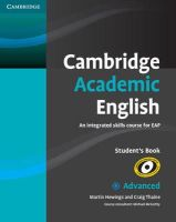 Hewings, Martin, Thaine, Craig - Cambridge Academic English C1 Advanced Student's Book: An Integrated Skills Course for EAP - 9780521165211 - V9780521165211