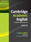 Thaine, Craig - Cambridge Academic English B1+ Intermediate Class Audio CD: An Integrated Skills Course for EAP - 9780521165228 - V9780521165228