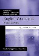 Eppler, Eva Duran, Ozón, Gabriel - English Words and Sentences: An Introduction (Cambridge Introductions to the English Language) - 9780521171878 - V9780521171878
