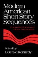 . Ed(s): Kennedy, J. Gerald - Modern American Short Story Sequences - 9780521172622 - V9780521172622
