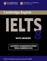 Cambridge ESOL - Cambridge IELTS 8 Student's Book with Answers: Official Examination Papers from University of Cambridge ESOL Examinations (IELTS Practice Tests) - 9780521173780 - V9780521173780