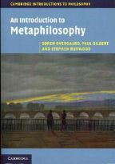 Overgaard, Søren, Gilbert, Paul, Burwood, Stephen - An Introduction to Metaphilosophy (Cambridge Introductions to Philosophy) - 9780521175982 - V9780521175982