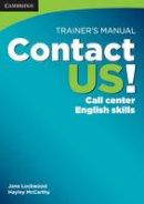 Lockwood, Jane; McCarthy, Hayley - Contact US! Trainer's Manual - 9780521178587 - V9780521178587