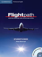 Shawcross, Philip - Flightpath: Aviation English for Pilots and ATCOs Student's Book with Audio CDs (3) and DVD - 9780521178716 - V9780521178716