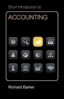Barker, Richard - Short Introduction to Accounting Euro Edition (Cambridge Short Introductions to Management) - 9780521179478 - V9780521179478