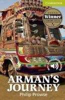 Prowse, Philip - Arman's Journey Starter/Beginner (Cambridge English Readers) - 9780521184939 - V9780521184939