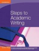 Barry, Marian - Steps to Academic Writing (Georgian Press) - 9780521184977 - V9780521184977