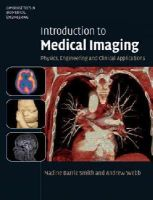 Smith, Nadine Barrie, Webb, Andrew - Introduction to Medical Imaging: Physics, Engineering and Clinical Applications (Cambridge Texts in Biomedical Engineering) - 9780521190657 - V9780521190657