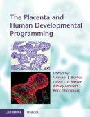 - The Placenta and Human Developmental Programming - 9780521199452 - V9780521199452