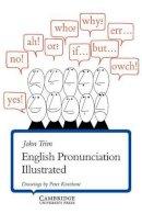 Trim, John - English Pronunciation Illustrated - 9780521206341 - V9780521206341