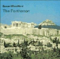 Woodford, Susan - The Parthenon (Cambridge Introduction to World History) - 9780521226295 - V9780521226295