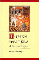 Dronke, Peter - Women Writers of the Middle Ages: A Critical Study of Texts from Perpetua to Marguerite Porete - 9780521275736 - V9780521275736
