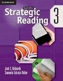 Richards, Jack C.; Eckstut-Didier, Samuela - Strategic Reading Level 3 Student's Book - 9780521281119 - V9780521281119