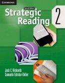 Richards, Jack C.; Eckstut-Didier, Samuela - Strategic Reading Level 2 Student's Book - 9780521281133 - V9780521281133