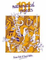 Bolt, Brian, Hobbs, David - 101 Mathematical Projects - 9780521347594 - V9780521347594