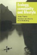 Naess, Arne - Ecology, Community and Lifestyle: Outline of an Ecosophy - 9780521348737 - V9780521348737