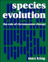 King, Max - Species Evolution: The Role of Chromosome Change - 9780521353083 - KOC0010885