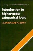 Lambek, J., Scott, P. J. - Introduction to Higher-Order Categorical Logic (Cambridge Studies in Advanced Mathematics) - 9780521356534 - V9780521356534