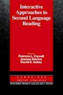 . Ed(s): Carrell, Patricia L.; Devine, Joanne; Eskey, David E. - Interactive Approaches to Second Language Reading - 9780521358743 - V9780521358743