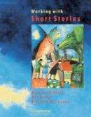 Kilduff, Michael, Hamer, Ros, McCannon, Judith - Working with Short Stories - 9780521377959 - V9780521377959