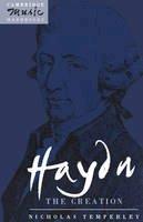 Temperley, Nicholas - Haydn: The Creation - 9780521378659 - V9780521378659