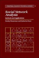 Wasserman, Stanley, Faust, Katherine - Social Network Analysis: Methods and Applications (Structural Analysis in the Social Sciences) - 9780521387071 - V9780521387071