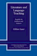 Lazar, Gillian - Literature and Language Teaching - 9780521406512 - V9780521406512