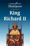 Shakespeare, Michael - King Richard II - 9780521409469 - KSS0004544