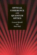Mandel, Leonard, Wolf, Emil - Optical Coherence and Quantum Optics - 9780521417112 - V9780521417112