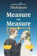 Shakespeare, William - Measure for Measure (Cambridge School Shakespeare) - 9780521425063 - KSS0004550