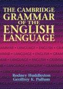 Huddleston, Rodney D.; Pullum, Geoffrey K. - The Cambridge Grammar of the English Language - 9780521431460 - V9780521431460