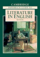 - The Cambridge Paperback Guide to Literature in English - 9780521436274 - KIN0033605