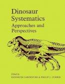 . Ed(s): Carpenter, Kenneth; Currie, Philip J. - Dinosaur Systematics - 9780521438100 - V9780521438100