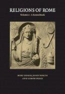 Beard, Mary, North, John, Price, Simon - Religions of Rome: Volume 2: A Sourcebook - 9780521456463 - V9780521456463